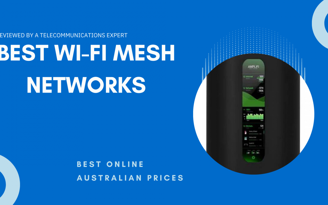 The Best Wi-Fi Mesh Network