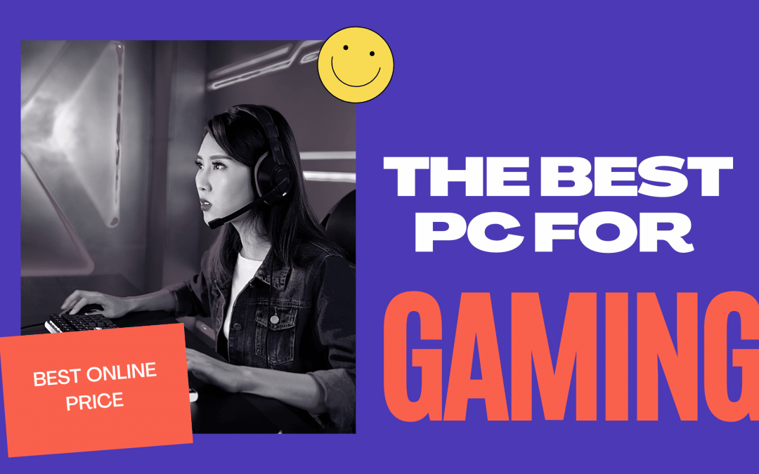What Is The Best PC For Gaming?